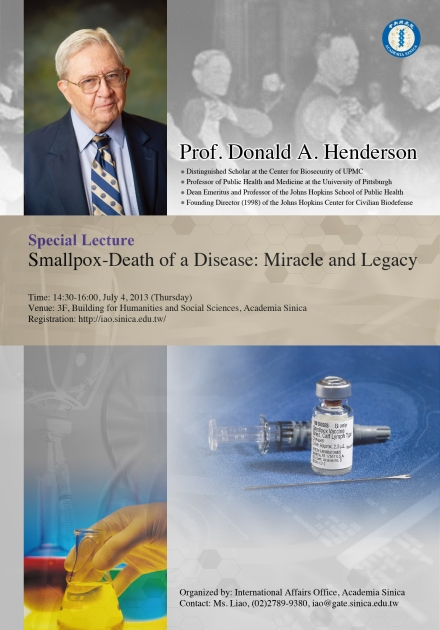 Donald A. Henderson, Distinguished Scholar at the Center for Biosecurity of UPMC Professor of Public Health and Medicine at the